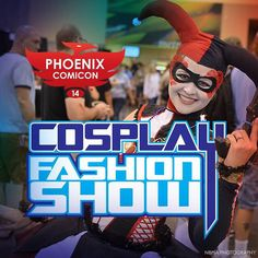 Come see cosplayers from all walks of life showcase their talent and creativity at the Cosplay Fashion Show, happening Saturday at Phoenix Comicon 2014! come mode and show off your unique take on your favorite character!