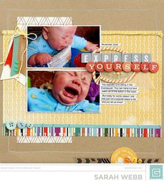 Express Yourself *Basic Grey* - Scrapbook.com - Use non-themed paper to create a baby layout.