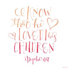 """""""I know that he loveth his Nephi This scripture helped me through a very difficult time. It still warms my heart! Book Of Mormon Quotes, Book Of Mormon Scriptures, Scriptures For Kids, Great Quotes, Quotes To Live By, Kobe Quotes, Childhood Quotes, Wonder Quotes, Scripture Quotes"""