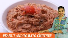 Vahchef is very fond of cooking and her Recipes are very unique and fit for busy women specially working women DESCRIPTION: This is a delicious chutney t. Tomato Chutney, Pickles, Oatmeal, Chutneys, Cooking, Breakfast, Recipes, Food, Youtube