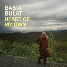 Basia Bulat: Heart Of My Own - Music Streaming - Listen on Deezer Sound Of Music, Music Love, Line Of Best Fit, Free Radio, Sounds Good To Me, Google Play Music, Desert Island, Music Humor, Show And Tell
