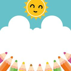 Free Image on Pixabay - Pencil, Sun, Sky, Clipart, Cute Kids Background, Background Design Vector, Cartoon Background, Wallpaper Powerpoint, Powerpoint Background Templates, Photo Frames For Kids, Diy And Crafts, Crafts For Kids, School Frame