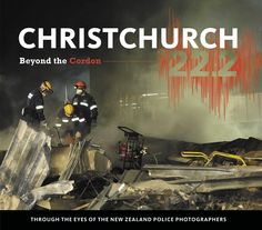 New Zealand Police's Christchurch 22.2: Beyond the Cordon Book #earthquakes