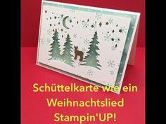Technikkarte-Schüttelkarte-Stampin`UP! Wie ein Weihnachtslied - YouTube
