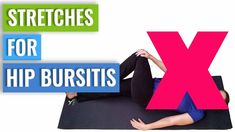 Hip Bursitis - Why Stretching Is Not A Good Idea