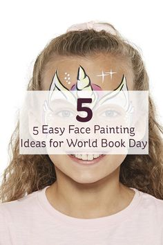 Discover how to transform into character this World Book Day with our round-up of five great Snazaroo face painting ideas!