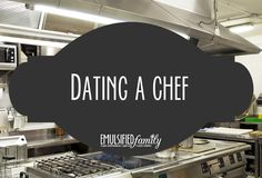 Dating a chef tips
