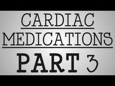 Nursing School | Cardiac Medications: Part 3 - YouTube