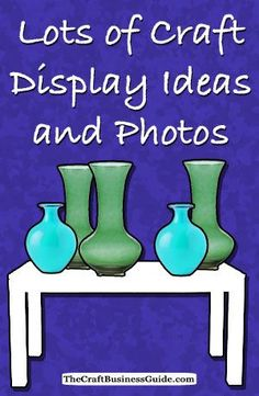 Lots of craft display booth ideas and photos here