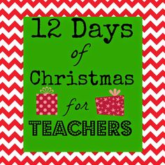 12 Days of Christmas for Teachers.