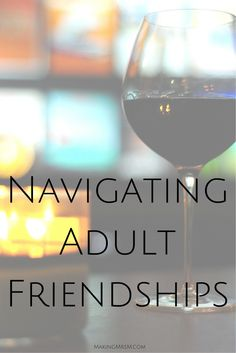 Navigating Adult Frienships from Jaelan | Makeup Tip. Relationship advice, tips and ideas to support your relationship goals for happy friendships and happy relationships. Tools that work well with relationship quotes and inspirational quotes. For more great inspiration follow us at 1StrongWoman.
