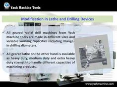 Video about how to obtain the best production quality with lathe machine and drilling machines. Know more about the types of #lathe and drilling machines offered by Yash Machine Tools (http://www.yashmachinetools.com/all-geared-lathe-machine/)
