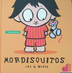 Mordisquitos   Cristiana Valentini (Autora), Virginie Soumagnac (Ilustradora)    Editorial Tramuntana    +1 año    El pequeño Pepito y...