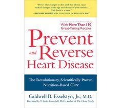 Prevent and Reverse Heart Disease, 150 recipes clevelandclinicwellness.com