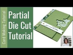 🔴A Beautiful Partial Die Cut Card You Will Love to Make - YouTube Card Making Templates, Card Making Tips, Card Making Tutorials, Card Making Techniques, Making Ideas, Fancy Fold Cards, Folded Cards, Die Cut Cards, Cool Cards