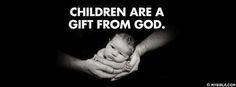 Children Are A Gift From God - Facebook Cover Photo