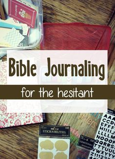 Hesitant about beginning Bible journaling, this post is definitely for you. I list 6 areas of concern for the hesitant and simple solutions. #biblejournaling