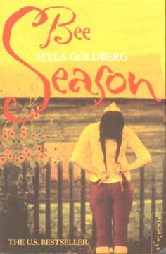 Bee Season by Myla Goldberg