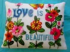 Love is Beautiful Pillow : Made from vintage crewel embroidery