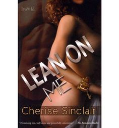 Lean On Me Cherise Sinclair Pdf