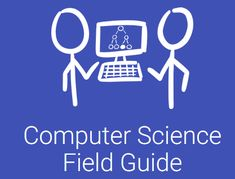 An online interactive resource for high school students learning about computer science Field Guide, High School Students, Student Learning, Computer Science, Teacher Resources, Coding, College Guys, Computer Technology, Programming