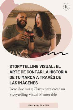 Deja que las imagenes cuenten tu historia aplicando el storytelling visual. 5 claves para crear tu storytelling visual. #historiademarca #imagenes #storytellingparamarcas #karlacaloca Marca Personal, Branding, Internet, Movie Posters, To Tell, Visual Identity, Personal Development, Film Poster, Brand Identity