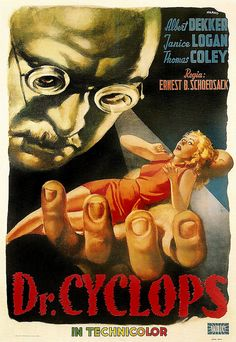 """1940...   Wow, I love this movie...  Albert Dekker as Dr. Cyclops (who, for some reason, has TWO, count them, TWO eyes....Just don't get it???)....  With the wonderful Janice Logan, as the tiny woman he takes advantage of by medically """"cyclopsing"""" her!"""