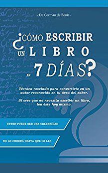 BEST SELLER - Cómo escribir un libro en 7 días? Técnica revelada para convertirte en un autor reconocido en tu área del saber http://blgs.co/19p1py