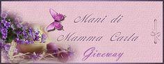 "Manidimammacarla: Giveway ""Happy Birthday to me"""