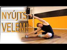 NYÚJTÓ GYAKORLATOK | csináld velem! - YouTube Tai Chi, Yoga, Workout, Stretching, Fitness, Sports, Diet, Hs Sports, Work Out
