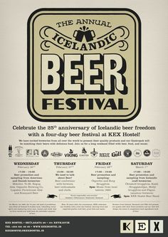 Beer was illegal in Iceland until 1989. Kex Hostel are celebrating the 25th anniversary of Icelandic beer freedom this week. SKÁL!