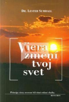 Viera zmení tvoj svet : Ver.sk - kresťanský internetový obchod, knihy, cd, dvd, tričká