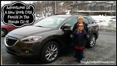 Adventures Of A New York City Family In The Mazda CX-9! #DriveSTI @MazdaUSA @DriveSTI #Ad