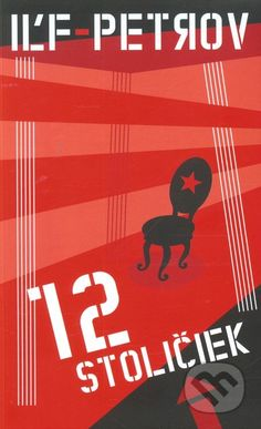 Iľf Petrov 12 stoličiek