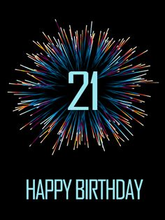 Send Free Stylish Happy Birthday Fireworks Card to Loved Ones on Birthday & Greeting Cards by Davia. It's free, and you also can use your own customized birthday calendar and birthday reminders. Happy 21st Birthday Images, Birthday Quotes Kids, Birthday Wishes For Her, Happy Birthday Best Friend, Happy Birthday Wallpaper, 21st Birthday Cards, Happy Birthday Funny, Birthday Greeting Cards, Birthday Ideas