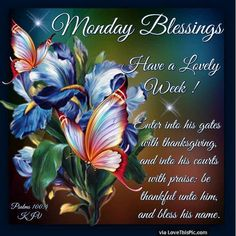 Monday Blessings Wishing You A Lovely Week Monday monday quotes happy monday have a great week monday quote happy monday quotes beautiful monday quotes monday quotes for friends and family Good Morning Boyfriend Quotes, Monday Morning Quotes, Happy Monday Quotes, Happy Monday Morning, Good Night Quotes, Happy Sayings, Happy Week, Have A Blessed Monday, Blessed Week