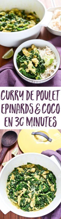 Une recette rapide pour un divin curry de poulet, épinards et noix de coco, en 5 ingrédients. Un repas sain pour la famille ou les dîners entre amis !