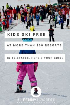 Wondering where the best family ski resorts are? We've found more than 200 hills in 15 states where kids ski free! One of them might be the perfect fit for your next ski vacation. - The Penny  Hoarder http://www.thepennyhoarder.com/kids-ski-free-best-family-ski-resorts/