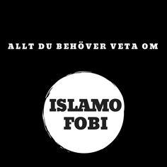 Allt du behöver veta om islamofobi