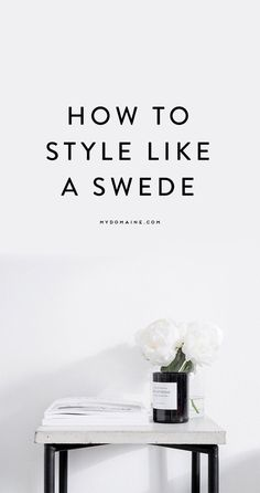 Swedish Style Home Decor Modern Minimalist Chic Nordic Scandi Style Swedish Interior Design, Swedish Interiors, Swedish Decor, Scandinavian Style Home, Swedish Style, Scandinavian Living, Scandinavian Design, Interior Styling, Scandi Style