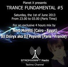 Saturday 11.00pm – Planet X pres.TRANCE FUNDAMENTAL Radio Show #5 – TECHNO CHANNEL