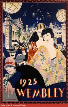 British Empire Exhibition Poster - Wembley 1925 by Christopher Richard Wynne Nevinson, Art Deco Illustration, Belle Epoque, Old Poster, Art Nouveau, Art Deco Posters, Retro Posters, Design Posters, Kunst Poster, Inspiration Art