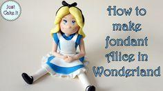 Fondant Alice in Wonderland tutorial https://www.youtube.com/watch?v=Uveob4Ythow