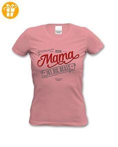 Meine Mama ist die Beste ::: Geschenk zum Muttertag Geburtstag Weihnachten schönes Fun T-Shirt für Damen Farbe: rosa Gr: XXL (*Partner-Link)