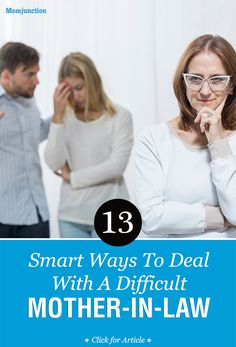 13 Smart Ways To Deal With A Difficult Mother-in-Law