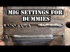 HOW TO MIG WELD FOR BEGINNERS - YouTube