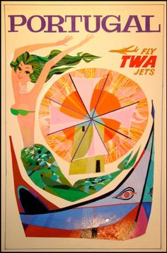 Portugal Poster for TWA. Travel Chic, Travel Ads, Travel Photos, Travel Guide, Poster Ads, Poster Pictures, Vintage Travel Posters, Vintage Advertisements, Illustrations Posters