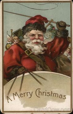 A Merry Christmas Santa Claus Merry Christmas Santa, Father Christmas, Christmas Items, Christmas Pictures, Christmas Art, Christmas Journal, Christmas Ornaments, Victorian Christmas, Vintage Christmas Cards