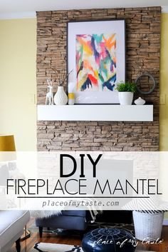 DIY FIREPLACE MANTEL- Placeofmytaste.com