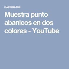 Muestra punto abanicos en dos colores - YouTube